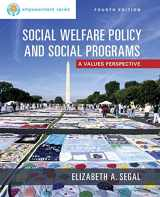 9781305101920-1305101928-Empowerment Series: Social Welfare Policy and Social Programs