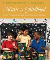 9781285057477-1285057473-Music in Childhood: From Preschool through the Elementary Grades (with Premium Website Printed Access Card)