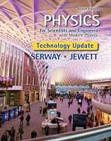 Physics for Scientists and Engineers with Modern Physics, Technology Update (Newest Edition)