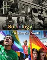 9781111301576-1111301573-Sociology in a Changing World