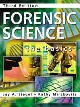 9781482223330-1482223333-Forensic Science: The Basics, Third Edition