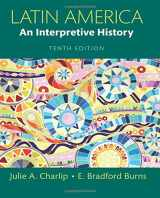 9780133745825-0133745821-Latin America: An Interpretive History (10th Edition)