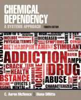 9780205787272-0205787274-Chemical Dependency: A Systems Approach (4th Edition)