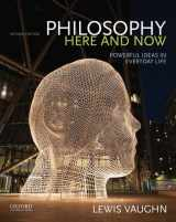 9780190207038-0190207035-Philosophy Here and Now: Powerful Ideas in Everyday Life