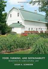 9781611636390-1611636396-Food, Farming, and Sustainability: Readings in Agricultural Law