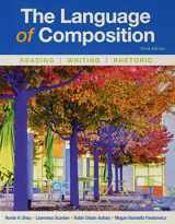 9781319056148-1319056148-The Language of Composition: Reading, Writing, Rhetoric