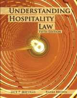 9780133076905-0133076903-Understanding Hospitality Law with Answer Sheet (AHLEI) (5th Edition) (AHLEI - Hospitality Law)