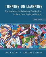 9780470383704-0470383704-Turning on Learning: Five Approaches for Multicultural Teaching Plans for Race, Class, Gender and Disability