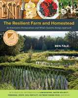 9781603584449-1603584447-The Resilient Farm and Homestead: An Innovative Permaculture and Whole Systems Design Approach
