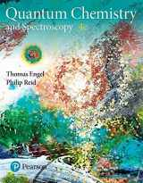 9780134804590-0134804597-Physical Chemistry: Quantum Chemistry and Spectroscopy (4th Edition)