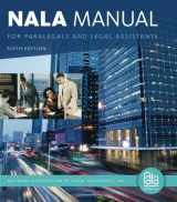 9781133591863-1133591868-NALA Manual for Paralegals and Legal Assistants: A General Skills & Litigation Guide for Today's Professionals