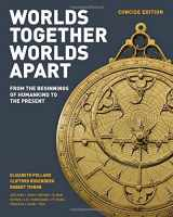 Worlds Together, Worlds Apart: A History of the World: From the Beginnings of Humankind to the Present (Concise Edition)  (Vol. One-Volume)