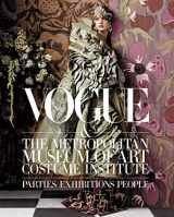 9781419714245-1419714244-Vogue and The Metropolitan Museum of Art Costume Institute: Parties, Exhibitions, People