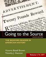 9781319027490-1319027490-Going to the Source, Volume I: To 1877: The Bedford Reader in American History