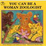 You Can Be a Woman Zoologist