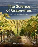 9780124199873-0124199879-The Science of Grapevines, Second Edition: Anatomy and Physiology