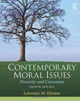 Contemporary Moral Issues: Diversity and Consensus (4th Edition)