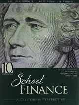 9781465267870-1465267875-School Finance: A California Perspective