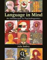 9780878935987-0878935983-Language in Mind: An Introduction to Psycholinguistics