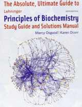 9781429294768-1429294760-Absolute Ultimate Guide for Lehninger Principles of Biochemistry