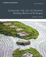 9780134165783-0134165780-Learning the Art of Helping: Building Blocks and Techniques (6th Edition)