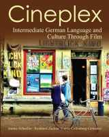9781585104093-1585104094-Cineplex: German Language and Culture Through Film