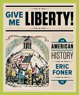9780393614114-0393614115-Give Me Liberty!: An American History (Fifth Full Edition)  (Vol. One Volume)