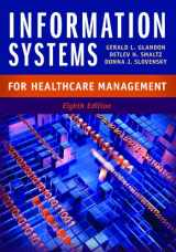 9781567935998-1567935990-Information Systems for Healthcare Management, Eighth Edition (AUPHA/HAP Book)