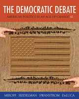 9781133604396-1133604390-The Democratic Debate: American Politics in an Age of Change