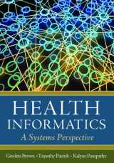 9781567934359-1567934358-Health Informatics: A Systems Perspective
