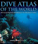 9781504800662-1504800664-Dive Atlas of the World: An Illustrated Reference to the Best Sites (IMM Lifestyle Books) A Global Tour of Wrecks, Walls, Caves, and Blue Holes from Lawson Reef to the Red Sea to the Great Barrier