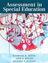 9780133570755-0133570754-Assessment in Special Education, Pearson eText with Loose-Leaf Version -- Access Card Package