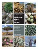 9780881929959-0881929956-The Timber Press Guide to Succulent Plants of the World: A Comprehensive Reference to More than 2000 Species