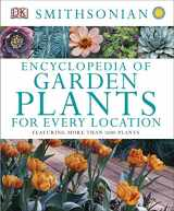 9781465414397-1465414398-Encyclopedia of Garden Plants for Every Location: Featuring More Than 3,000 Plants