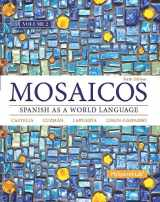 9780133847642-0133847640-Mosaicos, Volume 2 with MySpanishLab with Pearson eText -- Access Card Package (one-semester access) (6th Edition)