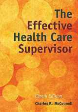 9781284054415-1284054411-The Effective Health Care Supervisor