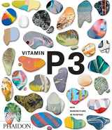 9780714871455-0714871451-Vitamin P3: New Perspectives in Painting