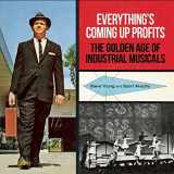 9780922233441-0922233446-Everything's Coming Up Profits: The Golden Age of Industrial Musicals