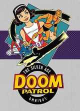 9781401273552-1401273556-Doom Patrol: The Silver Age Omnibus