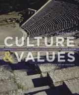 9781133952442-1133952445-Culture and Values: A Survey of the Humanities, Volume I