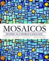 Mosaicos: Spanish as a World Language (6th Edition)