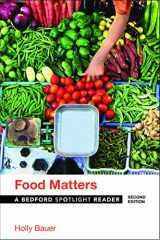 9781319045272-1319045278-Food Matters (Bedford Spotlight Reader)