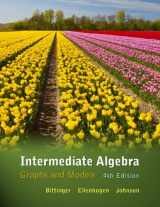 Intermediate Algebra: Graphs and Models (4th Edition)