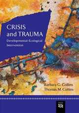 9780618373710-0618373713-Crisis and Trauma: Developmental-Ecological Intervention (Crisis Intervention)