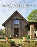 9780847863068-0847863069-The Nature of Home: Creating Timeless Houses