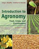 9781111312336-1111312338-Introduction to Agronomy: Food, Crops, and Environment