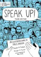 9781457623943-1457623943-Speak Up!: An Illustrated Guide to Public Speaking