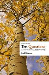 9781111833763-1111833761-Ten Questions: A Sociological Perspective
