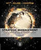 9781305502208-1305502205-Strategic Management: Concepts: Competitiveness and Globalization