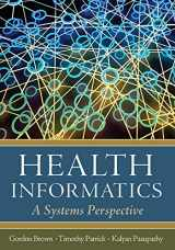 9781567934359-1567934358-Health Informatics: A Systems Perspective (AUPHA/HAP Book)